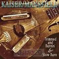Trimmed & Burnin'/Slow Burn (2-CD)