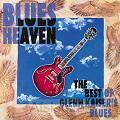 Blues Heaven - Best Of Glenn Kaiser 's B