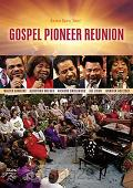 Gospel Pioneer Reunion (DVD)