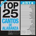 Top 25 Cantos de Alabanza 2013 Edition (