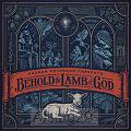 Behold The Lamb Of God (CD)
