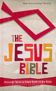 The Jesus Bible: Discover Jesus in Every