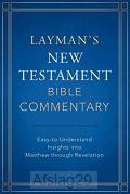 Layman's New Test. Bible Comm.